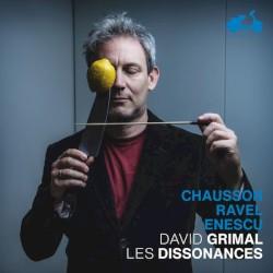 Chausson, Ravel, Enescu by Chausson ,   Ravel ,   Enescu ,   David Grimal ,   Les Dissonances